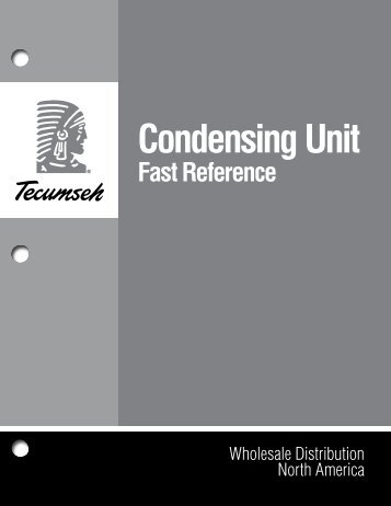 Condensing Unit Fast Reference - Tecumseh