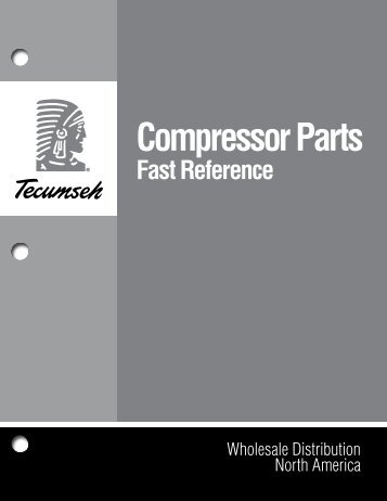 Compressor Parts Fast Reference - Tecumseh
