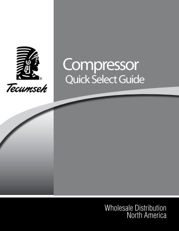 Compressor Quick Select Guide - HVAC and Refrigeration ...