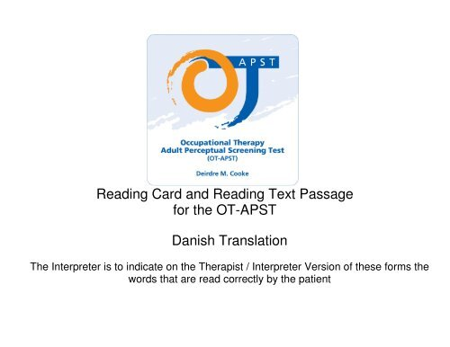 Reading Card and Reading Text Passage for the OT-APST Danish ...