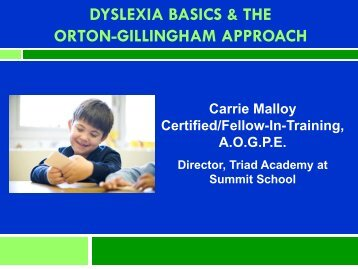 dyslexia basics & the orton-gillingham approach - Summit School