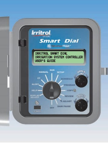 Smart DialTM Controller User's Guide - Irritrol
