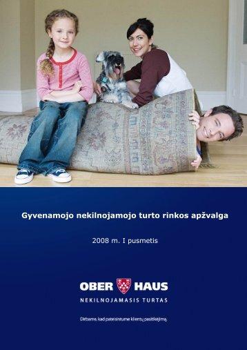 2008 m. I pusmečio gyvenamojo nekilnojamojo turto ... - Ober-Haus