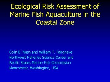 Ecological Risk Assessment of Marine Fish Aquaculture in ... - PICES