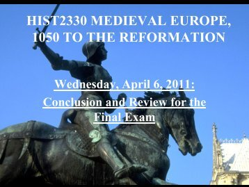 hist2330 medieval europe, 1050 to the reformation - Memorial ...