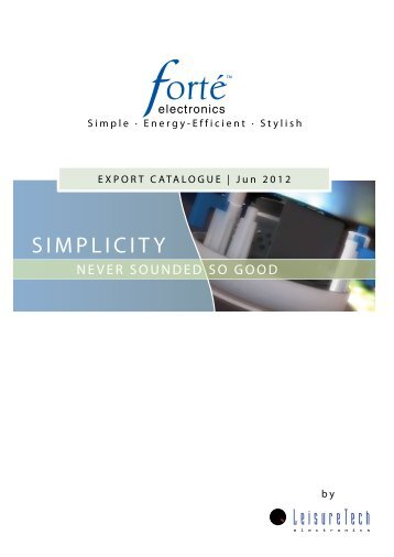 Forté Export Catalogue - LeisureTech Electronics
