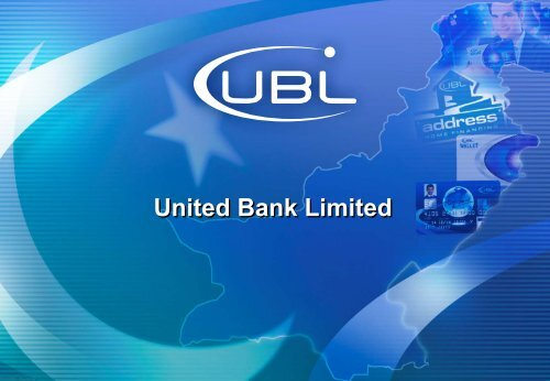 Overview Presentation - United Bank Limited