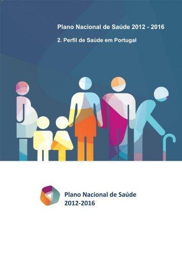 Perfil de Saúde em Portugal - Plano Nacional de Saúde 2012 – 2016