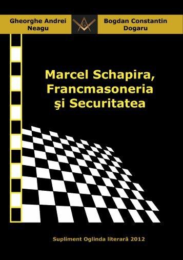 Marcel Schapira, Francmasoneria si Securitatea - Oglinda literara