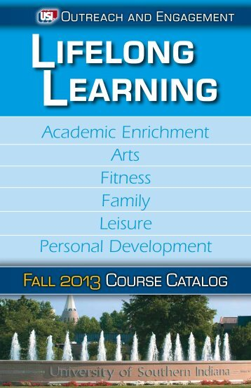 Lifelong Learning Catalog - University of Southern Indiana