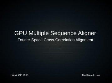 GPU Multiple Sequence Aligner - GitHub
