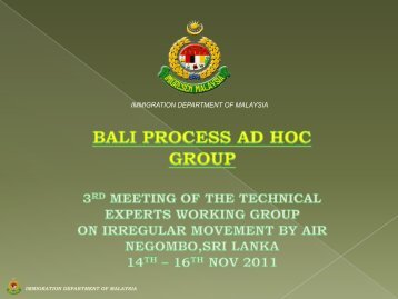 IMMIGRATION DEPARTMENT OF MALAYSIA - Bali Process