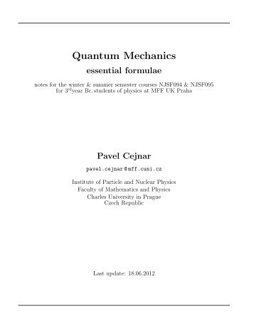 Quantum Mechanics - Institute of Particle and Nuclear Physics