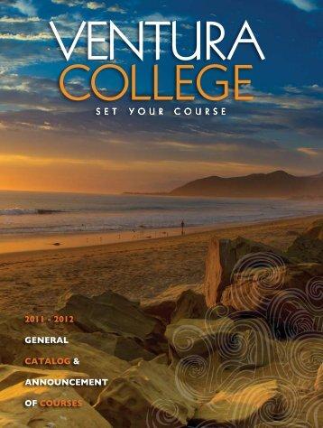 2012 General CataloG & announCement of Courses - Ventura College