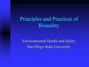 Principles and Practices of Biosafety - San Diego State University