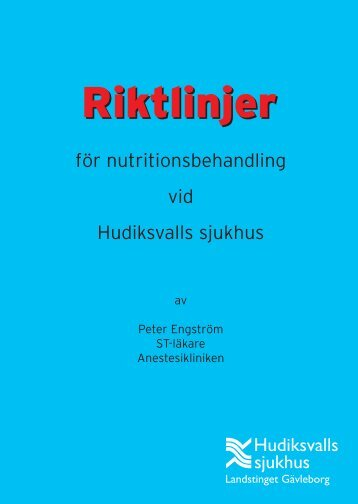 Riktlinjer för nutritionsbehandling - Landstinget Gävleborg