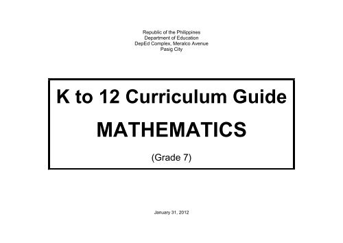 MATHEMATICS - K to 12 Curriculum Guide - DepEd Naga City