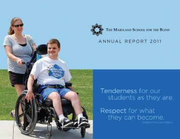 AnnuAl RepoRt 2011 - The Maryland School for the Blind
