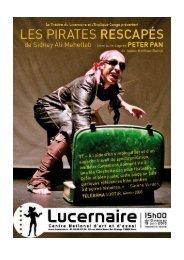 Dossier Les Pirates Rescapés LUCERNAIRE