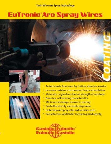 Eutronic Arc Spray Wires Brochure.indd - Castolin Eutectic