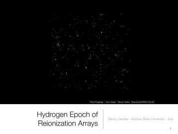 Hydrogen Epoch of Reionization Arrays - Arizona State University
