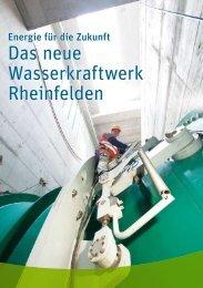 Das neue Wasserkraftwerk Rheinfelden Das ... - EnergieDienst AG