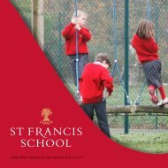 Independent education for boys and girls from 2 ... - St Francis School