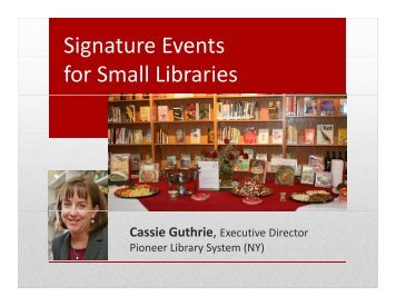 Signature Events g for Small Libraries - WebJunction