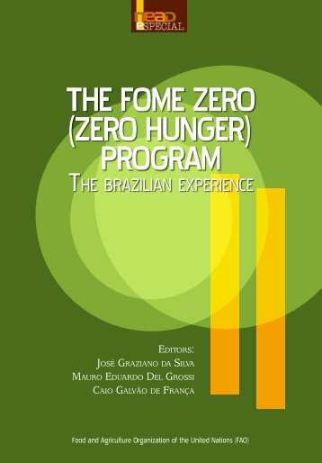 THE FOME ZERO (ZERO HUNGER) PROGRAM - Graziano Da Silva