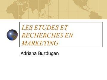 etudes et recherches en marketing - Adriana Buzdugan's Blog