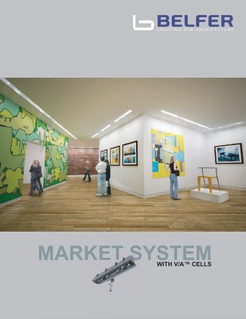 MARKET SYSTEM - Belfer Lighting
