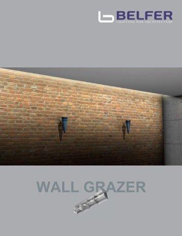 The Wall Grazer Series - Belfer Lighting