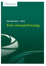 Last ned Tekos strategi 2012-2014 - Norsk Industri