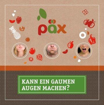 kann ein gaumen augen machen? - PÄX Food AG