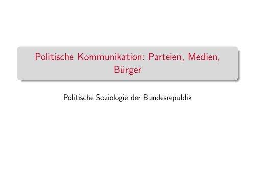 Politische Kommunikation: Parteien, Medien, Bürger - Kai Arzheimer
