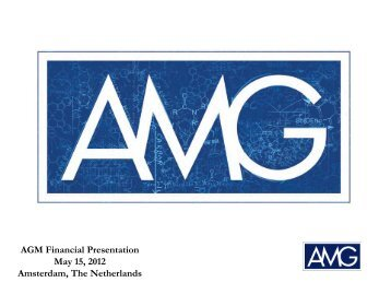 View this Presentation - AMG Advanced Metallurgical Group NV