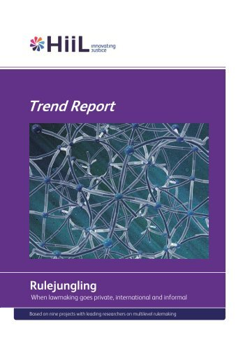 Trend Report Rulejungling: When lawmaking goes private ... - HiiL