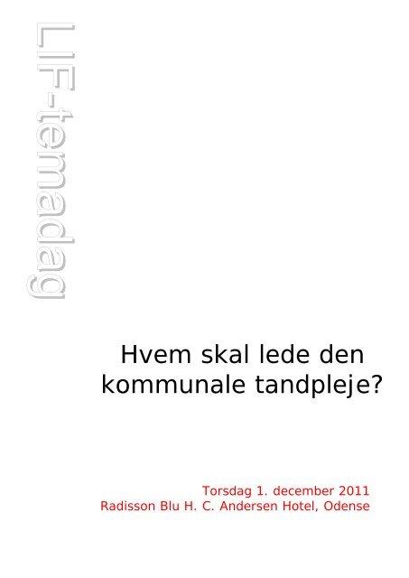 Program LIF-temadag 2011.pdf - De Offentlige Tandlæger