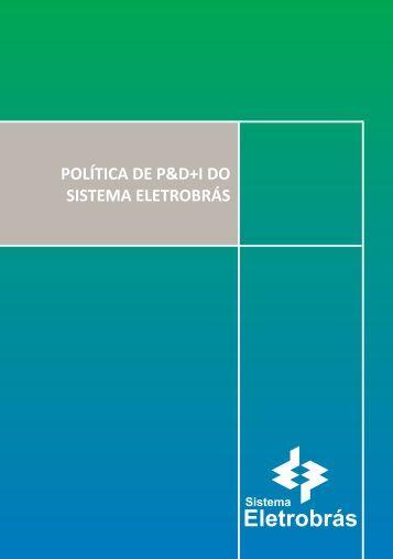 Política de P&D+I do Sistema Eletrobras - Eletrosul