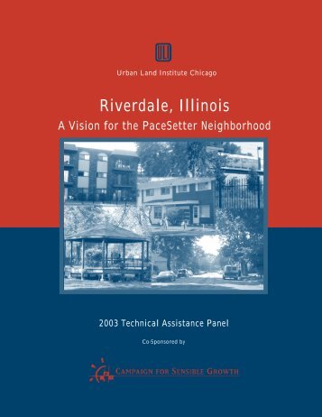 A Vision for the PaceSetter Neighborhood - ULI Chicago - Urban ...