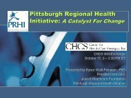 Pittsburgh Regional Health Initiative: A Catalyst For Change