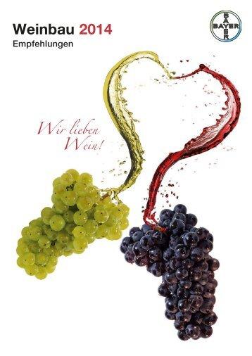 Weinbau 2014 - Bayer CropScience Deutschland GmbH