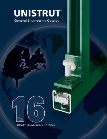General Engineering Catalog - Unistrut