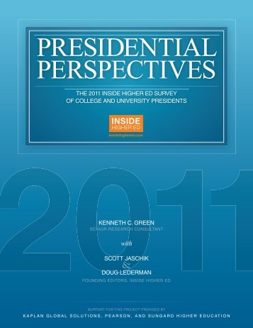 PRESIDENTIAL PERSPECTIVES - Inside Higher Ed