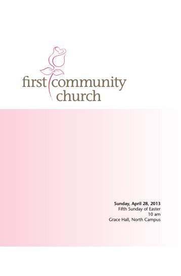 Sunday, April 28, 2013 Fifth Sunday of Easter 10 am Grace Hall ...