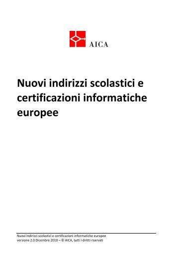 nuovi indirizzi scolastici e certificazioni informatiche europee - Aica