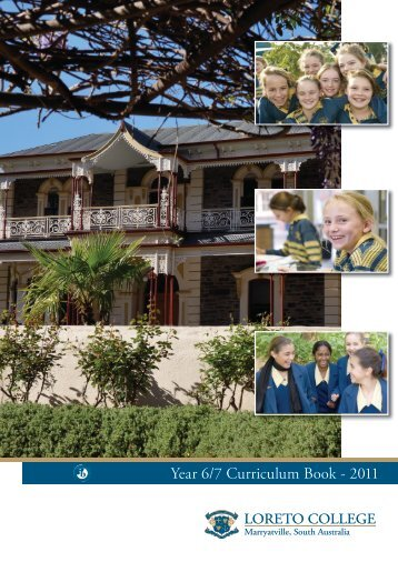 Year 6/7 Curriculum Book - 2011 - Loreto College