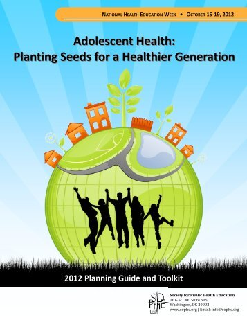 Adolescent Health: Planting Seeds for a - Society for Public Health ...