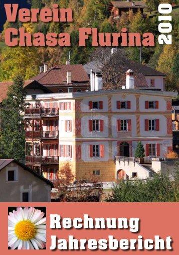 Jahresbericht 2010 (pdf 993 KB) - Chasa Flurina