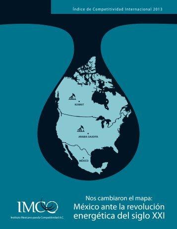 Índice de Competitividad Internacional 2013. Nos cambiaron el mapa